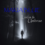 Lucis Et Umbrae by Makia Blue mp3 download