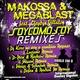 Makossa & Megablast feat. Cleydys Villalon Soy Como Soy(Remixes)