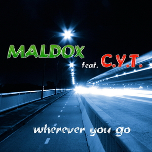 Maldox feat. C.Y.T. - Wherever You Go (ARC-Records Austria)