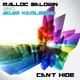 Malloc Baldwin & Adam Karlberg Cant Hide