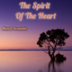 Manolo Fernandez - The Spirit of the Heart