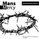 Mans Mercy