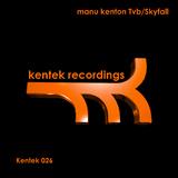Tvb / Skyfall by Manu Kenton mp3 download