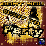 Dont You Want to Party by Manuel De La Torre mp3 download