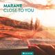 Marane - Close to You