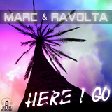 Here I Go by Marc & Ravolta mp3 downloads