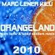 Marc Lener & Kilu Orangeland 2010
