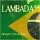 Marc Reason Lambada 2K11