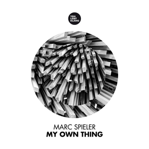 Marc Spieler - My Own Thing (Ton Liebt Klang)