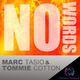 Marc Tasio & Tommie Cotton No Words