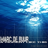 A Moment Like This by Marc de Buur mp3 downloads