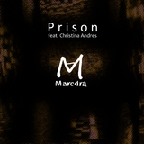 Prison by Marcdra feat. Christina Andres mp3 download
