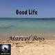 Marcel Boss Good Life