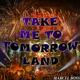Marcel Boss Take Me to Tomorrowland