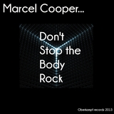 Don't Stop the Body Rock by Marcel Cooper mp3 download