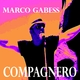 Marco Gabess - Compagnero