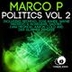 Marco P Politics, Vol. 2
