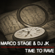 Marco Stage & DJ JK Time to Rave