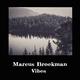 Marcus Broekman - Vibes EP