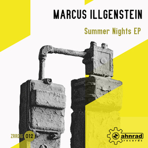 Marcus Illgenstein - Summer Nights Ep (Zahnrad Records)