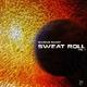 Marcus Saudy Sweet Roll, Vol. 1