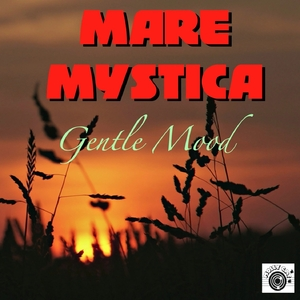 Mare Mystica - Gentle Mood (Mollycat)