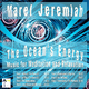 Marel Jeremiah - The Ocean's Energy Music for Meditation and Relaxation