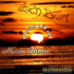 Mario Gitano - Puesta del Sol (Tech Beat Records)