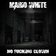 Mario White No Fucking Clown