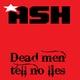 Mark Ash Dead Man Tell No Lies