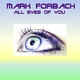 Mark Forbach All Eyes of you
