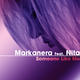 Markanera feat. Nita Someone Like Me
