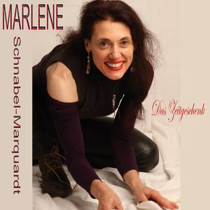 Marlene Schnabel-Marquardt - Das Zeitgeschenk (Markant Music)