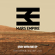 Mars Empire Stay With Me EP
