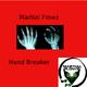 Martial Flowz Hand Breaker