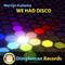 We Had Disco (Radio Edit) by Martijn Kuilema mp3 downloads