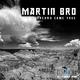 Martin Bro Dreams Come True