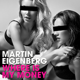 Where Is My Money by Martin Eigenberg mp3 download