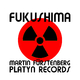 Martin Fürstenberg Fukushima