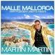 Martin Martini - Malle Mallorca (Wir fliegen über's Meer)
