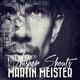 Martin Meister Whisper Shouts
