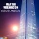 Martin Wilkinson Subcutaneous
