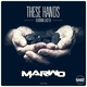 Marwo Feat. Last Fix These Hands