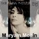 Maryam Moein Iranian Nostalgy
