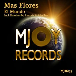 Mas Flores - El Mundo (Mjoy Records)