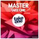 Master Take One