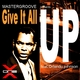 Mastergroove feat. Orlando Johnson Give It All Up