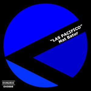 Mat Batur - Las Pacifico (Ov Music)