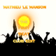 Mathieu Le Manson The First Beat (Club Edit)