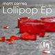 Matt Correa Lollypop